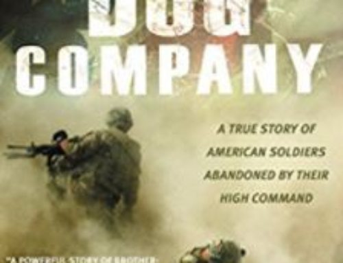 Dog Company: A True Story of American Soldiers Abandoned by Their High Command by Lynn Vincent