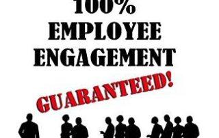 100% Employee Engagement Guaranteed!