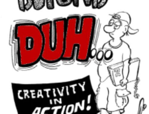 Beyond Duh! Creativity in Action by Art Fettig